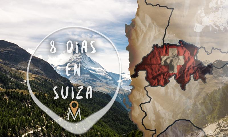 8 días en Suiza