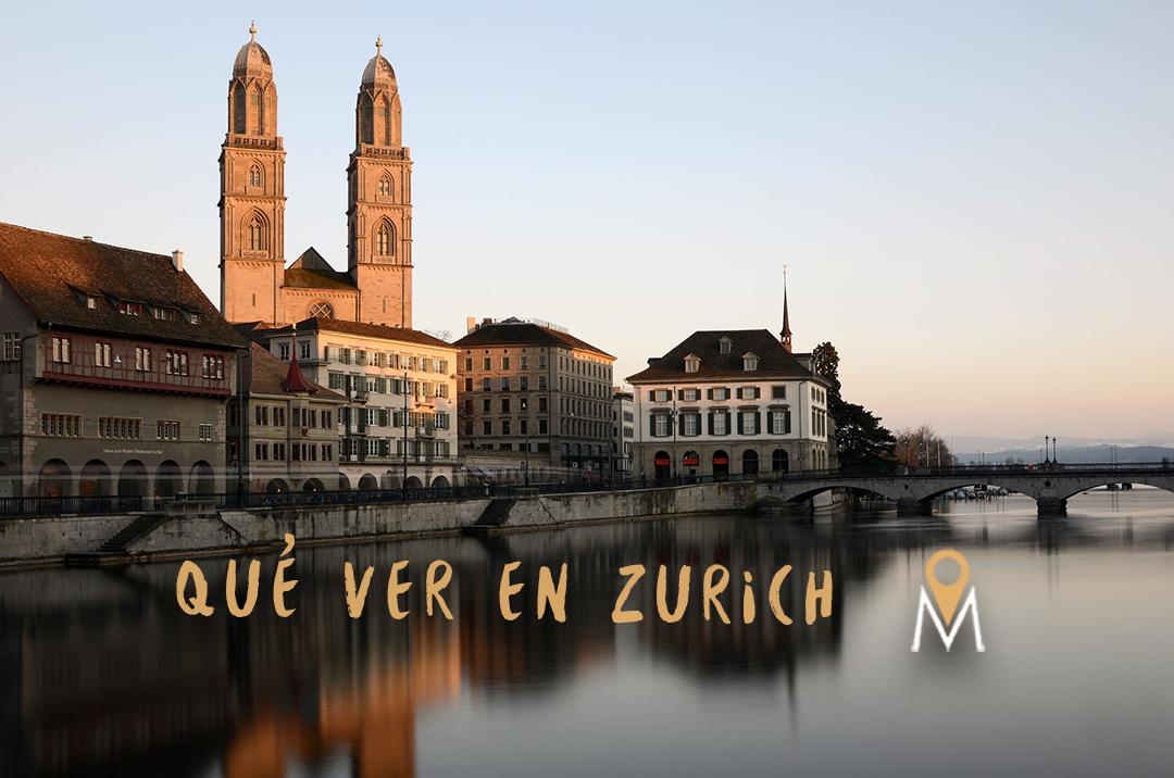 Qué ver en Zurich: mi top 10