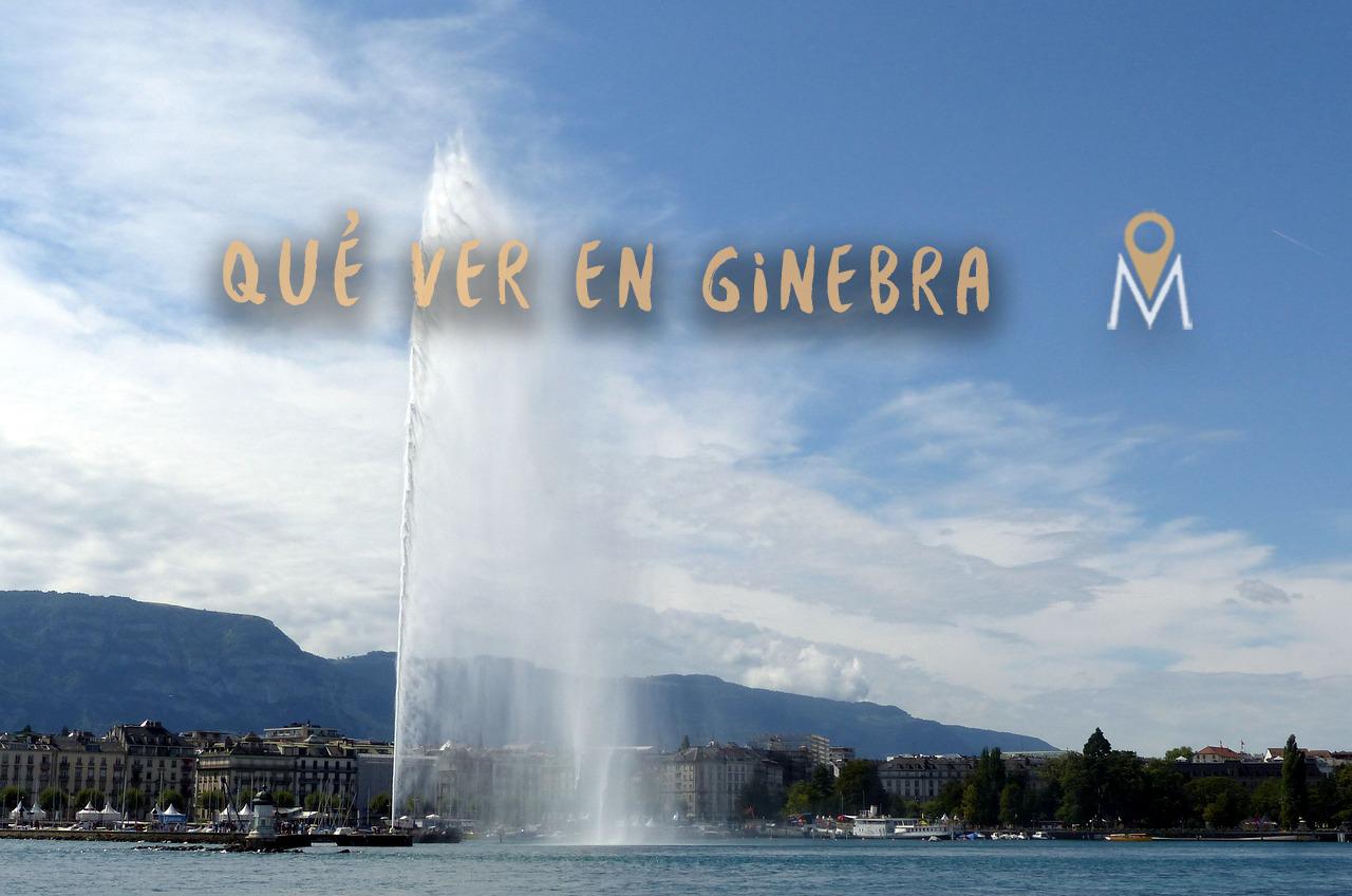 Qué ver en Ginebra: mi top 10