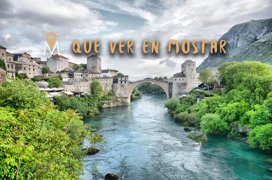 Las 10 mejores cosas que hacer en Mostar